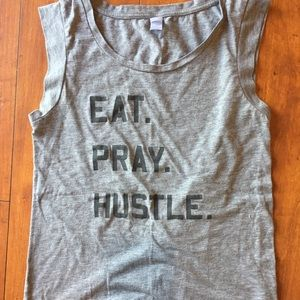 Eat Pray Hustle Tank